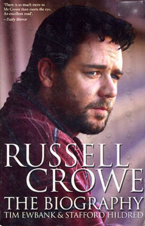 CROWE-- RUSSELL - The Biography - 1