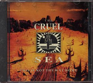 CRUEL SEA-- THE - This Is Not The Way Home - 1