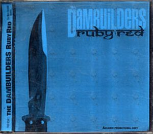 DAMBUILDERS-- THE - Ruby Red - 1