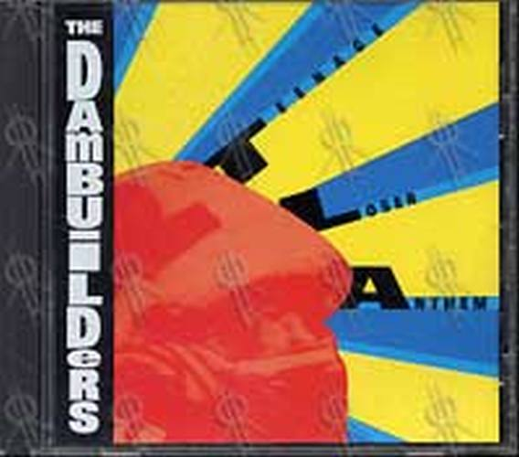 DAMBUILDERS-- THE - Teenage Loser Anthem - 1