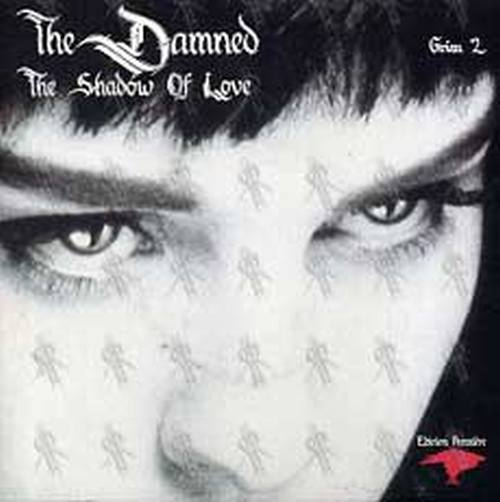 DAMNED-- THE - The Shadow Of Love - 1
