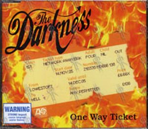 DARKNESS-- THE - One Way Ticket - 1