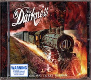 DARKNESS-- THE - One Way Ticket To Hell... And Back - 1