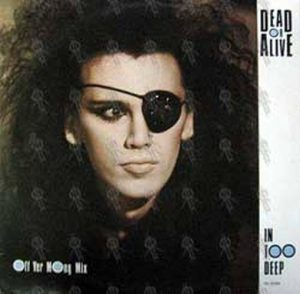 DEAD OR ALIVE - In Too Deep ('Off Yer Mong' Mix) - 1