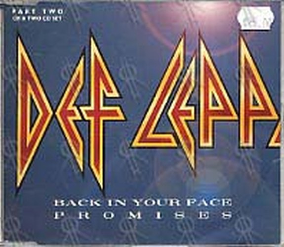 DEF LEPPARD - Back In Your Face / Promises (Part 2 of a 2 CD set) - 1