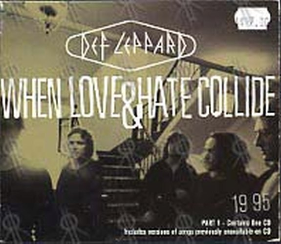DEF LEPPARD - When Love And Hate Collide - 1