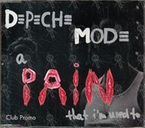 DEPECHE MODE - A Pain That I'm Used To - 1