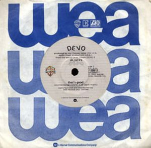 DEVO - That's Good / What I Must Do - 1