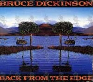 DICKINSON-- BRUCE - Back From The Edge - 1