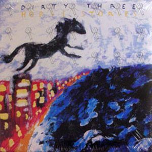 DIRTY THREE - Horse Stories - 1