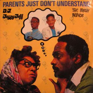 DJ JAZZY JEFF & THE FRESH PRINCE - Parents Just Don't Understand - 1