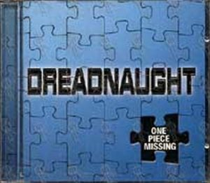 DREADNAUGHT - One Piece Missing EP - 1