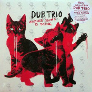 DUB TRIO - Another Sound Is Dying - 1