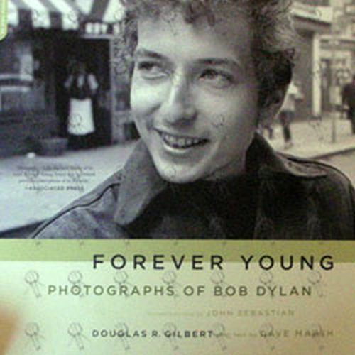 DYLAN-- BOB - Forever Young Photographs Of Bob Dylan - 1