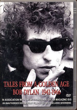 DYLAN-- BOB - Tales From A Golden Age 1941 - 1966 - 1