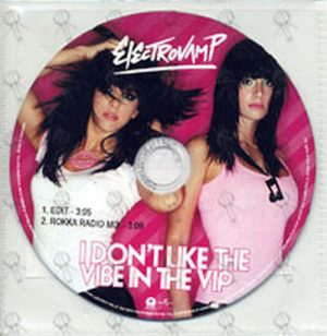 ELECTROVAMP - I Don't Like The Vibe In The VIP - 1
