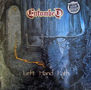 ENTOMBED - Left Hand Path - 1