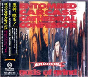 ENTOMBED|CARCASS|CATHEDRAL|CONFESSOR - Gods Of Grind - 1