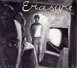 ERASURE - Stay With Me (Mixes) - 1