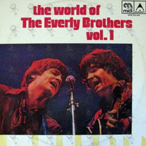 EVERLY BROTHERS-- THE - The World Of The Everly Brothers Vol. 1 - 1