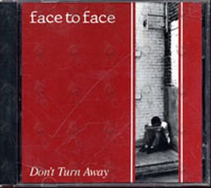 FACE TO FACE - Don't Turn Away - 1