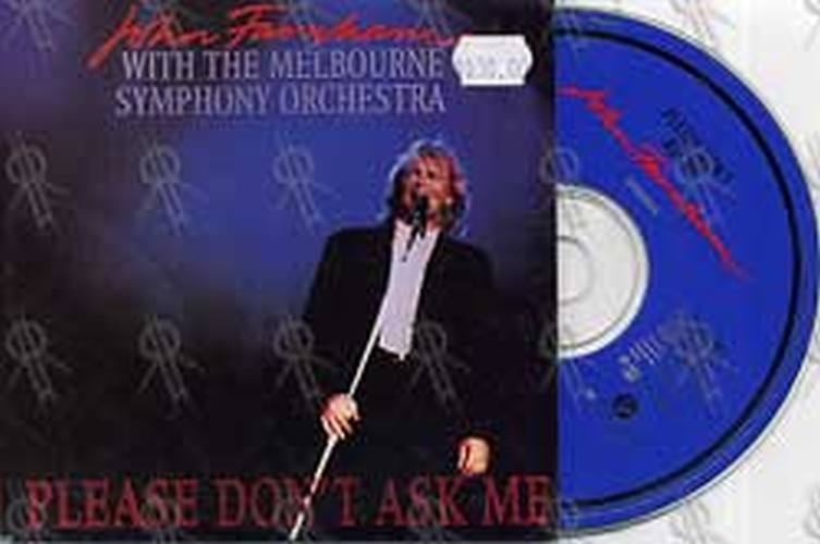 FARNHAM-- JOHN - Please Don't Ask Me (With The Melbourne Symphony Orchestra) - 1