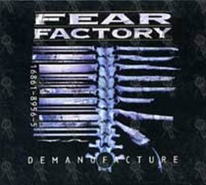 FEAR FACTORY - Demanufacture - 1
