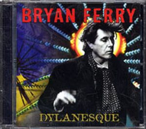 FERRY-- BRYAN - Dylanesque - 1