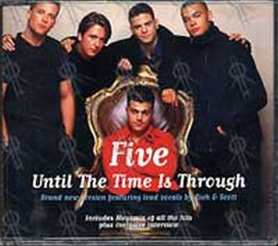 FIVE - Until The Time Is Through - 1