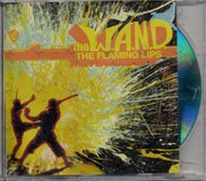 FLAMING LIPS - The W.A.N.D. - 1