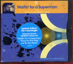 FLAMING LIPS - Waitin' For A Superman - 1
