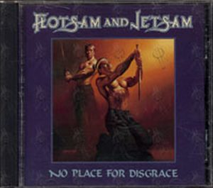 FLOTSAM AND JETSAM - No Place For Disgrace - 1