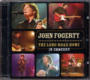 FOGERTY-- JOHN - The Long Road Home: In Concert - 1