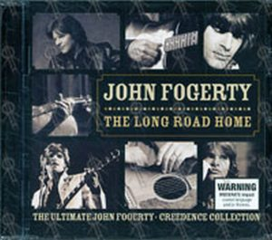 FOGERTY-- JOHN - The Long Road Home: The Ultimate Fogerty-Credence Collection - 1