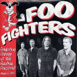 FOO FIGHTERS - Phighting Phooey At The Reading Festival August 1995 - 1