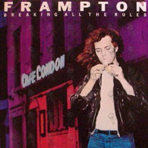 FRAMPTON-- PETER - Breaking All The Rules - 1