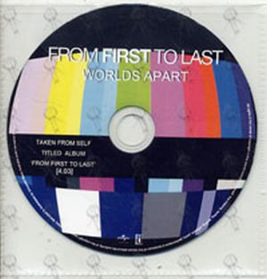 FROM FIRST TO LAST - Worlds Apart - 1