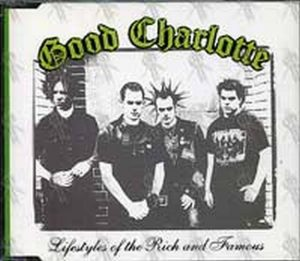 GOOD CHARLOTTE - Lifestyles Of The Rich And The Famous - 1