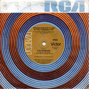 GRANDMASTER FLASH & THE FURIOUS FIVE - The Message - 1