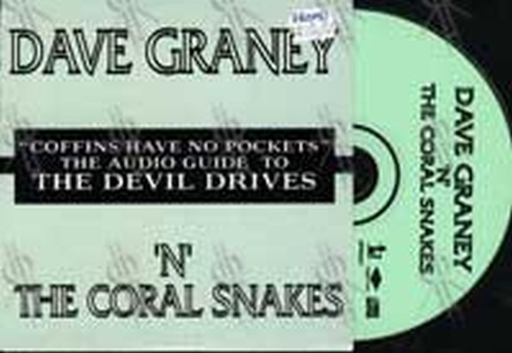 GRANEY-- DAVE AND THE CORAL SNAKES - Coffins Have No Pockets - The Audio Guide To The Devil Drives - 1