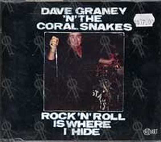 GRANEY-- DAVE AND THE CORAL SNAKES - Rock 'n' Roll Is Where I Hide - 1