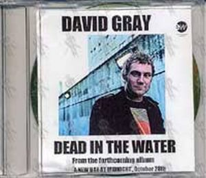 GRAY-- DAVID - Dead In The Water - 1