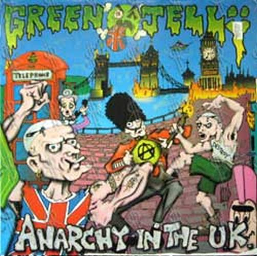 GREEN JELLY - Anarchy In The U.K. - 1