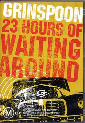 GRINSPOON - 23 Hours Of Waiting Around - 1