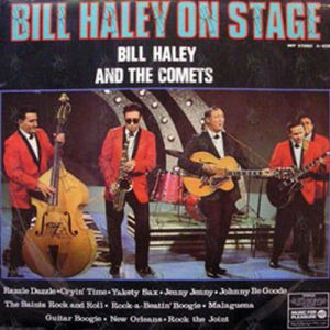 HALEY-- BILL & THE COMETS - Bill Haley On Stage - 1