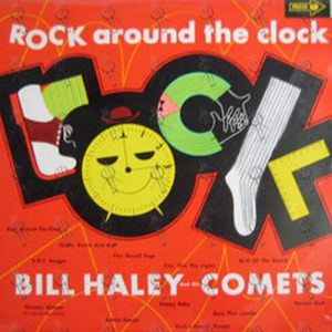 HALEY-- BILL & THE COMETS - Rock Around The Clock - 1