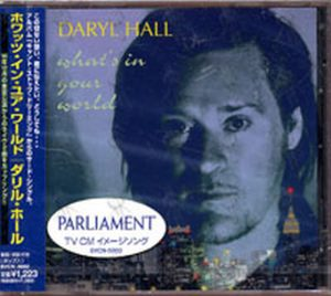 HALL-- DARYL - What's In Your World - 1