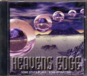 HEAVENS EDGE - Some Other Place - Some Other Time - 1
