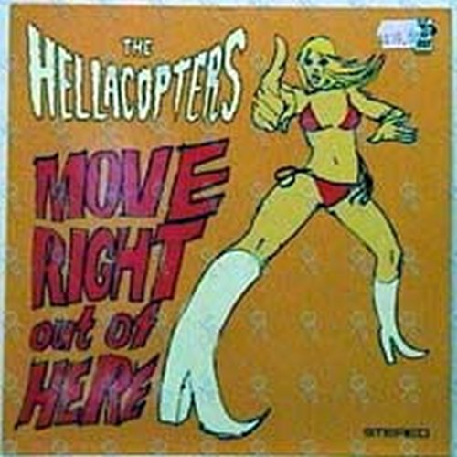 HELLACOPTERS-- THE - Move Right Outta Here - 1