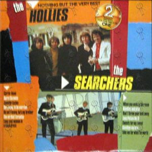 HOLLIES-- THE|SEARCHERS-- THE - Nothing But The Very Best - 1